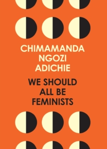 We Should All Be Feminists, Paperback Book