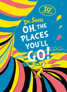 Oh, The Places You'll Go!, Hardback Book
