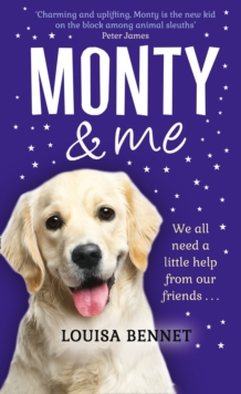 Monty and Me : A Heart-Warmingly Wagtastic Novel!, Hardback Book