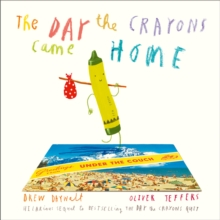 The Day the Crayons Came Home, Paperback Book