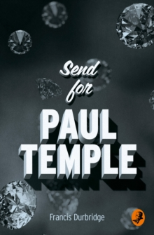 Send for Paul Temple, Paperback Book