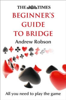 The Times Beginner's Guide to Bridge, Paperback Book