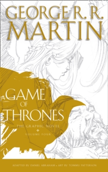 A Game of Thrones: Graphic Novel, Volume Four, Hardback Book