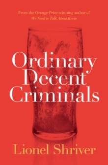 Ordinary Decent Criminals, Paperback Book