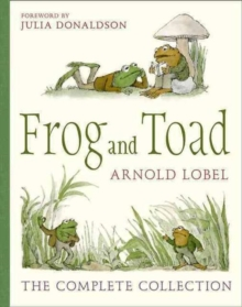 Frog and Toad : The Complete Collection, Hardback Book