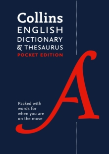 Collins English Dictionary and Thesaurus Pocket edition : All-In-One Language Support in a Portable Format, Paperback Book