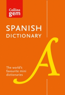 Collins Spanish Dictionary Gem Edition : 40,000 Words and Phrases in a Mini Format, Paperback Book