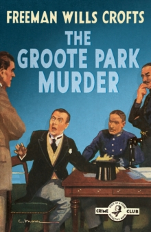 The Groote Park Murder (The Detective Club), EPUB eBook