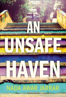 An Unsafe Haven, Hardback Book
