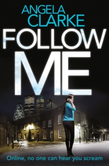 Follow Me : The Bestselling Crime Novel Terrifying Everyone This Year, Paperback Book