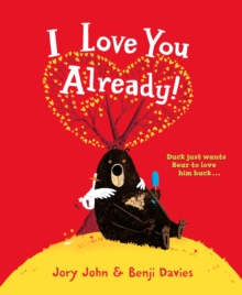 I Love You Already!, Paperback Book