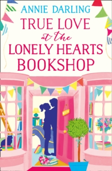 True Love at the Lonely Hearts Bookshop, EPUB eBook