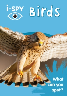 i-SPY Birds : What Can You Spot?, Paperback Book