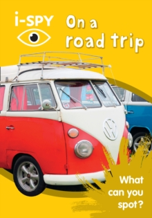 i-SPY on a Road Trip : What Can You Spot?, Paperback Book