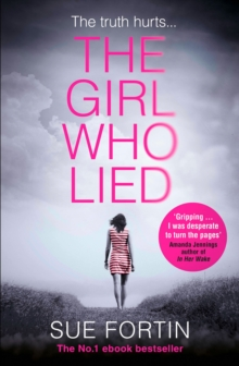 The Girl Who Lied : The Bestselling Psychological Drama, Paperback Book