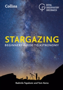 Collins Stargazing : Beginners Guide to Astronomy, Paperback Book