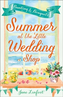 Summer at the Little Wedding Shop : The Hottest New Release of Summer 2017 - Perfect for the Beach!, Paperback Book
