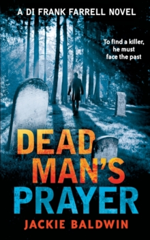 Dead Man's Prayer : A Gripping Detective Thriller with a Killer Twist, Paperback Book