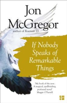 If Nobody Speaks of Remarkable Things, Paperback Book