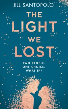 The Light We Lost, Hardback Book