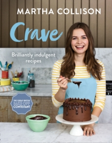 Crave : Brilliantly Indulgent Recipes, Hardback Book