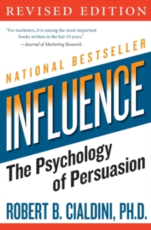 influence : The Psychology of Persuasion, Paperback Book