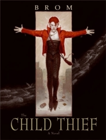 The Child Thief : A Novel, Paperback Book