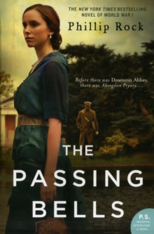 The Passing Bells : A Novel, Paperback Book
