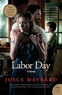 Labor Day : A Novel, Paperback Book