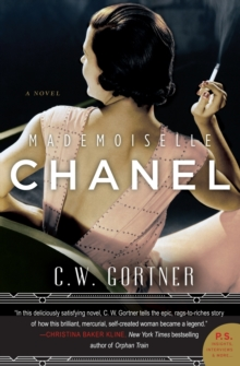 Mademoiselle Chanel : A Novel, Paperback Book