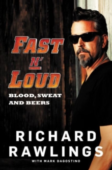 Fast N' Loud : Blood, Sweat and Beers, Paperback Book