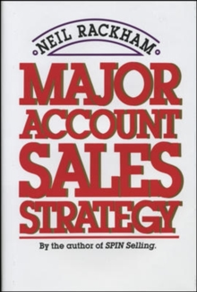 Major Account Sales Strategy, Paperback Book