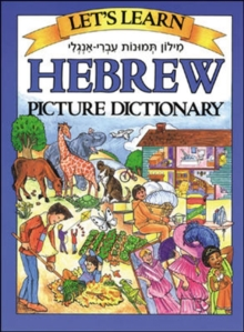 Let's Learn Hebrew Picture Dictionary, Hardback Book