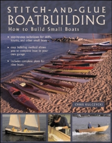 Stitch-and-glue Boatbuilding : How to Build Kayaks and Other Small Boats, Paperback Book