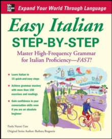 Easy Italian Step-by-Step : Master High-Frequency Grammar for Italian Proficiency - Fast!, Paperback Book