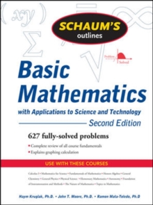 Schaum's Outline of Basic Mathematics with Applications to Science and Technology, Paperback Book