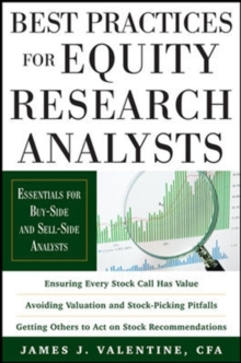 Best Practices for Equity Research Analysts : Essentials for Buy-Side and Sell-Side Analysts, Hardback Book