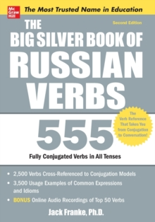 Big Silver Book of Russian Verbs : 555 Fully Conjugated Verbs, Paperback Book