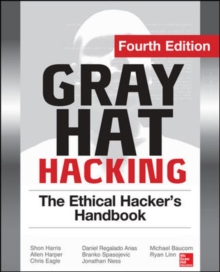 Gray Hat Hacking the Ethical Hacker's Handbook, Paperback Book
