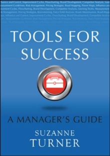Tools for Success : A Manager's Guide, Paperback Book