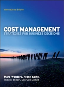 Cost Management: Strategies for Business Decisions, Paperback Book