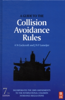 A Guide to the Collision Avoidance Rules, Seventh Edition, Hardback Book