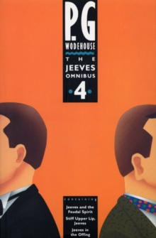 The Jeeves Omnibus - Vol 4 : (Jeeves & Wooster), Paperback Book