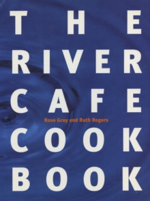 River Cafe Cookbook,The, Hardback Book