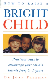 How To Raise A Bright Child, Paperback Book