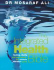 The Integrated Health Bible, Paperback Book