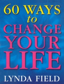 60 Ways To Change Your Life, Paperback Book