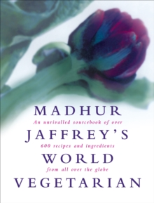 Madhur Jaffrey's World Vegetarian, Hardback Book