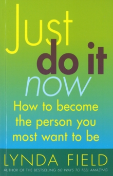 Just Do It Now!, Paperback Book