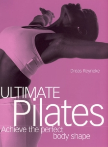 Ultimate Pilates, Paperback Book